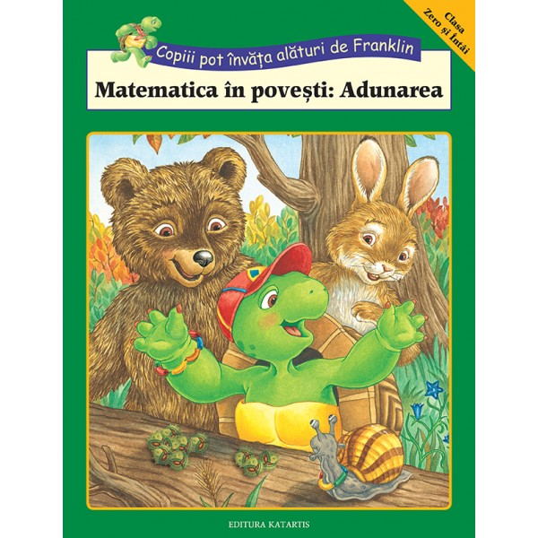 Matematica in Povesti: Adunarea, Colectia Franklin Activitati